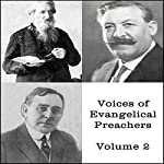 Voices of Evangelical Preachers, Volume 2 | Gypsy Smith,J. Wilbur Chapman,William Booth