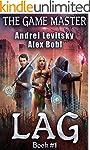 The Lag (The Game Master: Book #1) (E...