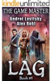 The Lag (The Game Master: Book #1)