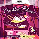 Noel Streatfeild Ballet Shoes (BBC Audio)
