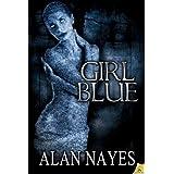 Girl Blue ~ Alan Nayes