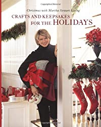Crafts and Keepsakes for the Holidays: Christmas with Martha Stewart Living