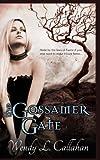 The Gossamer Gate