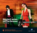 Spanisch lernen mit The Grooves. Trav...