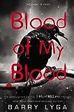 Blood of My Blood  (Jasper Dent  - I Hunt Killers Trilogy, Book 3)