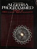 img - for Algebra Programmed: Part 2 (Pt.2) book / textbook / text book