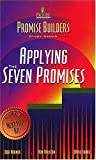 Applying the Seven Promises (Promise Builders Study Series)