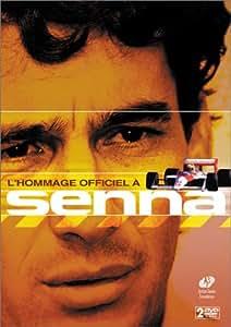Ayrton Senna : L'Hommage Officiel