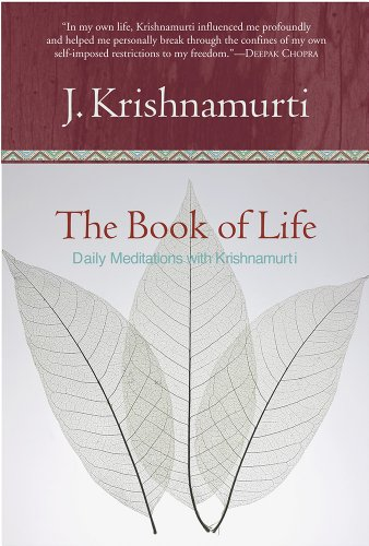 The Book of Life: Daily Meditations with Krishnamurti