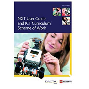 NXT User Guide and ICT Curriculum Scheme of Work