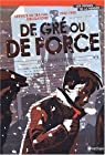 Service du travail obligatoire 1942-1945 : De gr� ou de force par Vittori