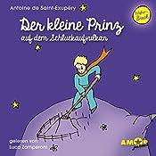 Der kleine Prinz auf dem Schluckaufvulkan (Der kleine Prinz 3) | Antoine de Saint-Exupéry