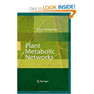 Plant Metabolic Networks Jacqueline V. Shanks, J?rg Schwender