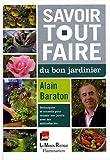 echange, troc Alain Baraton - Savoir tout faire du bon jardinier