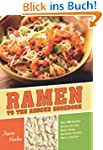 Ramen to the Rescue Cookbook: Over 10...
