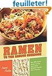 Ramen to the Rescue Cookbook: 100 Cre...