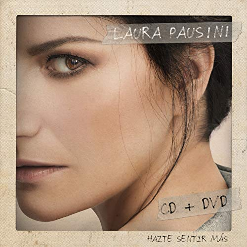 CD : Laura Pausini - Hazte Sentir Mas (With DVD)