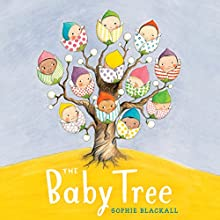 The Baby Tree (       UNABRIDGED) by Sophie Blackall Narrated by Chris Patton