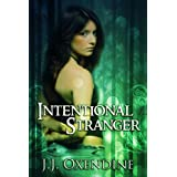 Intentional Strangerby J.J.  Oxendine