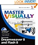 Master Visually Dreamweaver 8 and Fla...