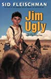 Jim Ugly (006052121X) by Fleischman, Sid