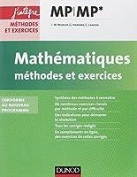 Mathématiques Méthodes et Exercices MP - Nouveau programme 2014