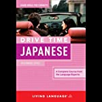 Drive Time Japanese: Beginner Level |  Living Language
