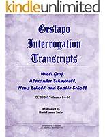 Gestapo Interrogation Transcripts: Willi Graf, Alexander Schmorell, Hans Scholl, and Sophie Scholl. ZC13267.
