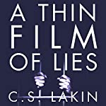 A Thin Film of Lies | C. S. Lakin