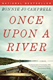 img - for [ Once Upon a River By Campbell, Bonnie Jo ( Author ) Paperback 2012 ] book / textbook / text book