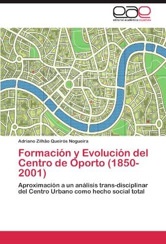 formacion-y-evolucion-del-centro-de-oporto-1850-2001