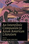 An Interethnic Companion to Asian American Literature