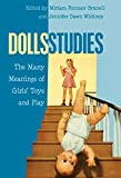 img - for Dolls Studies: The Many Meanings of Girls' Toys and Play (Mediated Youth) book / textbook / text book