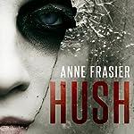 Hush | Anne Frasier