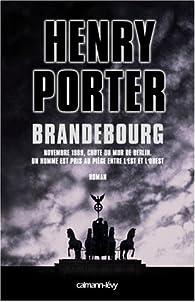 Brandebourg par Henry Porter