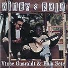 Vince & Bola (Remastered)