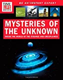 TIME-LIFE Mysteries of the Unknown: Inside the World of the Strange and Unexplained