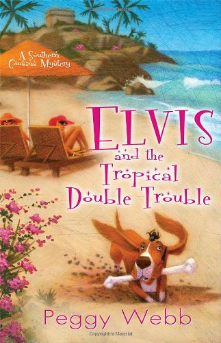 Image of Elvis and the Tropical Double Trouble (A Southern Cousins Mystery)