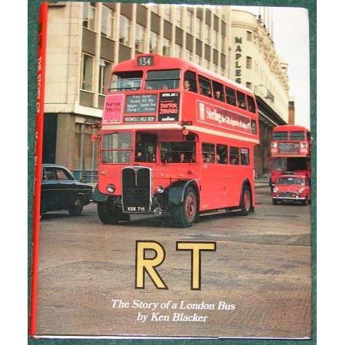 RT - The Story of a London Bus: Ken Blacker: 9780904711813: Amazon.com