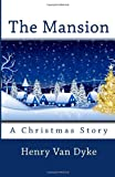 The Mansion: A Christmas Story