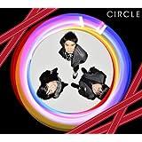 CIRCLE(初回生産限定盤)(DVD付)