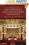 An Introduction to the Unitarian and...