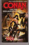 Conan and the Shaman's Curse (0812552652) by Moore, Sean A.