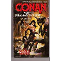 Conan and the Shaman's Curse by Sean A. Moore