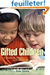 Gifted Children: A Guide for Parents...