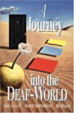 img - for A Journey Into the Deaf-World by Harlan Lane (1996-05-01) book / textbook / text book