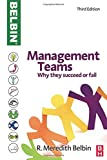 Management Teams: Why they succeed or fail (1856178072) by Belbin, R Meredith