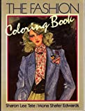 img - for The Fashion Coloring Book book / textbook / text book