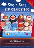 Sing a Song of Seasons: Five Easy to Perform Plays for Pre-school and Early Years Learning