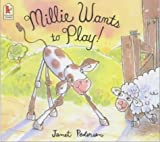 Millie Wants to Play (1844281663) by Pedersen, Janet
